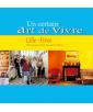 Un certain art de vivre, Lille-Fives