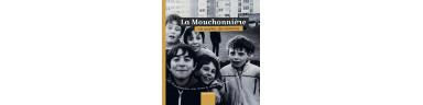 La Mouchonnière, un quartier, des mémoires